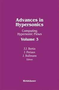 Advances in Hypersonics