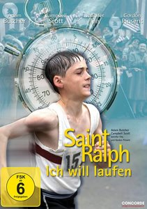 Saint Ralph - Ich will laufen