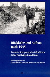 Rückkehr und Aufbau nach 1945