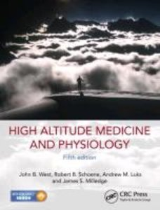 High Altitude Medicine and Physiology