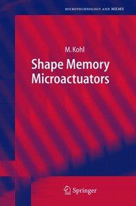 Shape Memory Microactuators