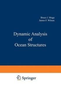 Dynamic Analysis of Ocean Structures