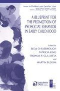 A Blueprint for the Promotion of Pro-Social Behavior in Early Ch