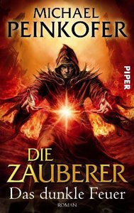 Peinkofer, M: Zauberer 3 / dunkle Feuer