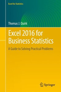 Excel 2016 for Business Statistics
