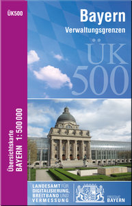 Übersichtskarte von Bayern 1 : 500 000 Verwaltungsgrenzen
