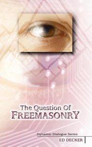 The Question of Freemasonry