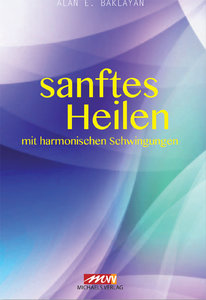 Sanftes Heilen