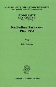 Das Berliner Bankwesen 1945/50