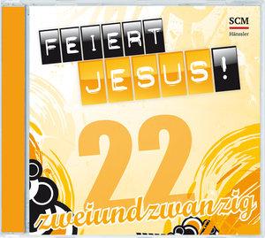 Feiert Jesus! 22