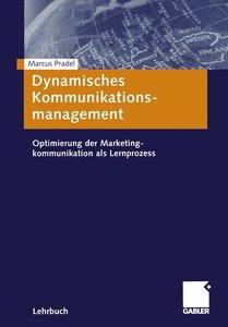 Dynamisches Kommunikationsmanagement