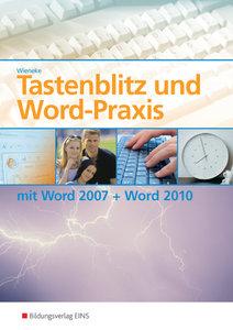 Tastenblitz und Word-Praxis mit Word 2007 und Word 2010 Lehr-/Fa