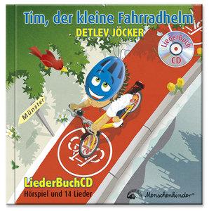 Tim, der kleine Fahrradhelm. LiederHörBuch + CD