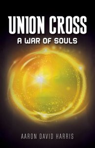 Union Cross: A War for Souls