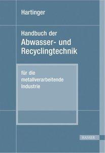 Handbuch der Abwasser- und Recyclingtechnik für die metallverarb