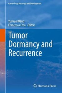 Tumor Dormancy and Recurrence