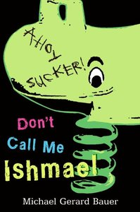 Don\'t Call Me Ishmael