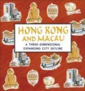Hong Kong and Macau: A Three-Dimensional Expanding City Skyline