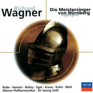 Die Meistersinger von Nürnberg (Highlights)