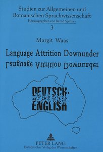 Language Attrition Downunder