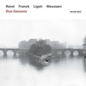 Ravel/Franck/Ligeti/Messiaen