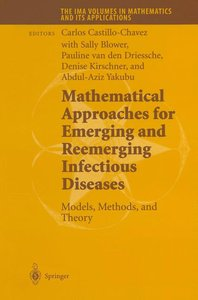 Mathematical Approaches for Emerging and Reemerging Infectious D