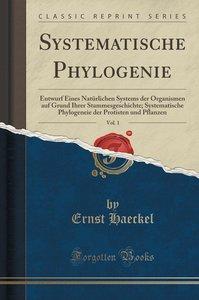 Systematische Phylogenie, Vol. 1