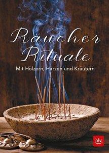 52 Räucher-Rituale