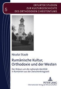 Rumänische Kultur, Orthodoxie und der Westen