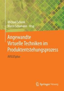Angewandte Virtuelle Techniken im Produktentstehungsprozess