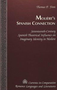 Molière\'s Spanish Connection