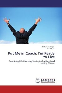 Put Me in Coach: I'm Ready to Live