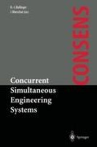 Concurrent Simultaneous Engineering Systems