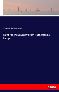 Light for the Journey From Rutherford\'s Lamp