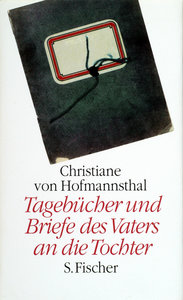 Tagebücher 1918 - 1923 und Briefe des Vaters an die Tochter 1903