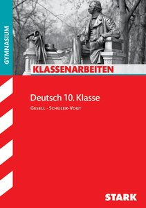 Klassenarbeiten Deutsch 10. Klasse Gymnasium