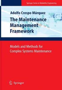 The Maintenance Management Framework