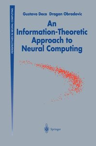 An Information-Theoretic Approach to Neural Computing