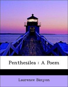 Penthesilea : A Poem