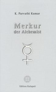 Merkur - der Alchemist