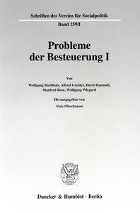 Probleme der Besteuerung I.