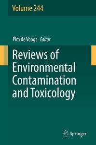 Reviews of Environmental Contamination and Toxicology Volume 244