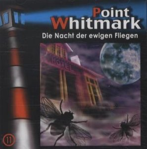 Point Whitmark - Die Nacht der ewigen Fliegen, 1 Audio-CD