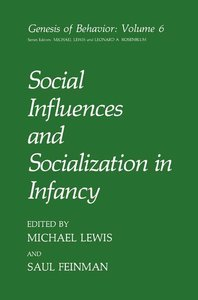 Social Influences and Socialization in Infancy
