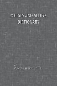 Metals and Alloys Dictionary