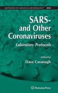 SARS- and Other Coronaviruses