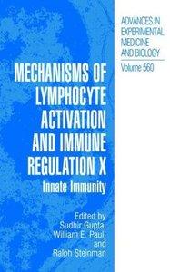 Mechanisms of Lymphocyte Activation and Immune Regulation X