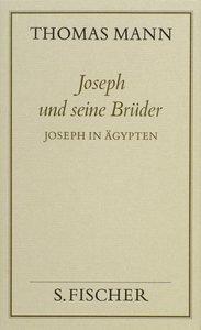 Joseph und seine Brüder III. Joseph in Ägypten ( Frankfurter Aus
