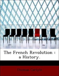 The French Revolution : a History.