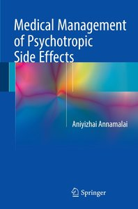 Medical Management of Psychotropic Side Effects